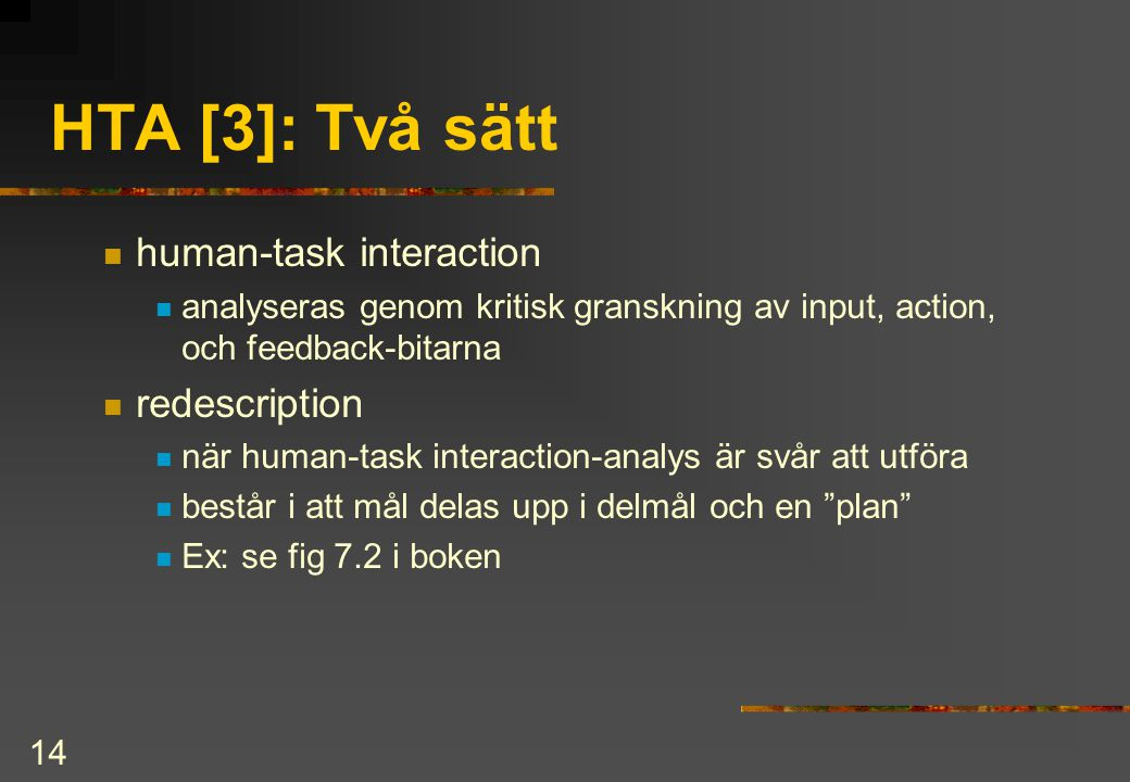 HTA [3]: Två sätt human-task interaction redescription